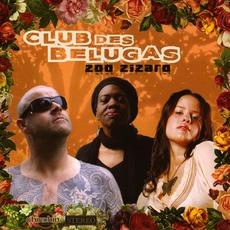 Zoo Zizaro mp3 Album by Club Des Belugas