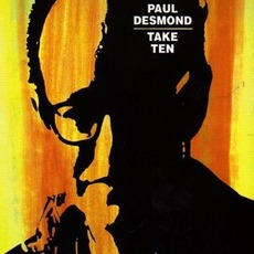 Take Ten (Remasterd) mp3 Album by Paul Desmond