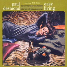 Easy Living (Remastered) mp3 Album by Paul Desmond