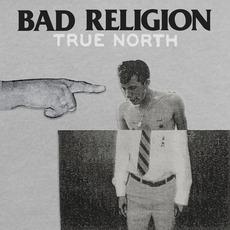 True North mp3 Album by Bad Religion