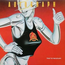 That's The Stuff mp3 Album by Autograph