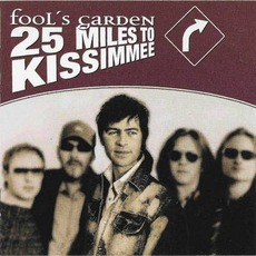 25 Miles To Kissimmee mp3 Album by Fool's Garden