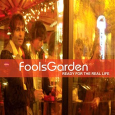 Ready For The Real Life mp3 Album by Fool's Garden
