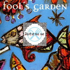 Dish Of The Day mp3 Album by Fool's Garden