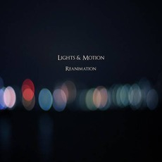 Reanimation mp3 Album by Lights & Motion
