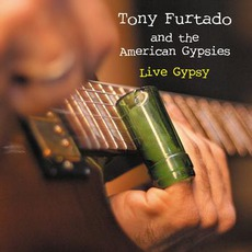 Live Gypsy (And The American Gypsies)