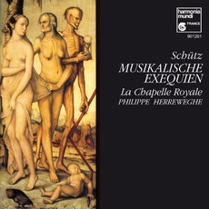Musikalische Exequien Op. 7, Swv 279-281 / Motets (La Chapelle Royale Feat. Conductor: Philippe Herreweghe)
