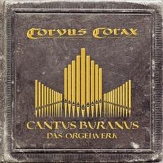 Cantus Buranus - Das Orgelwerk mp3 Album by Corvus Corax