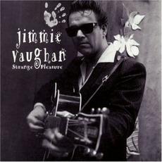 Strange Pleasure mp3 Album by Jimmie Vaughan