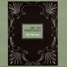 The Big Roar (Limited Edition) mp3 Album by The Joy Formidable