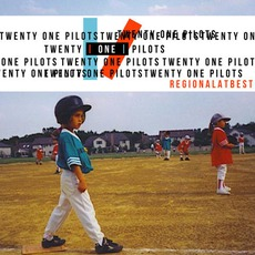Regional At Best by Twenty One Pilots