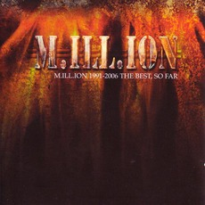 M.ill.ion 1991-2006 The Best, So Far