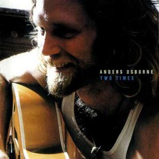 Two Times by Anders Osborne