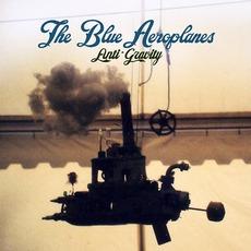 Anti-Gravity mp3 Album by The Blue Aeroplanes