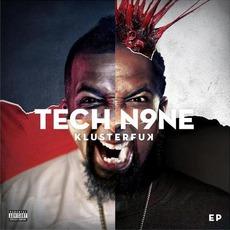 Klusterfuk EP mp3 Album by Tech N9ne