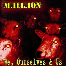 We, Ourselves & Us by M.ill.ion