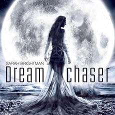 Dreamchaser mp3 Album by Sarah Brightman