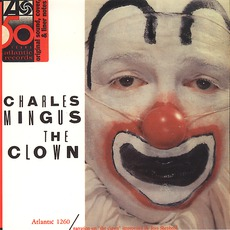 The Clown (Remastered) mp3 Album by Charles Mingus