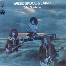 Why Dontcha mp3 Album by West, Bruce & Laing