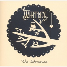 The Submarine mp3 Album by Whitley