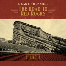 The Road To Red Rocks mp3 Live by Mumford & Sons