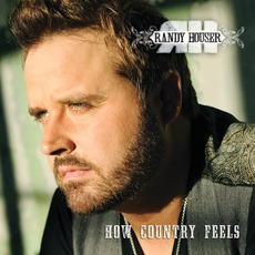 How Country Feels mp3 Album by Randy Houser