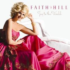 Joy To The World mp3 Album by Faith Hill