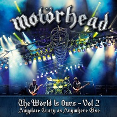 The Wörld Is Ours, Volume 2: Anyplace Crazy As Anywhere Else mp3 Live by Motörhead