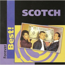 Forever Best! by Scotch