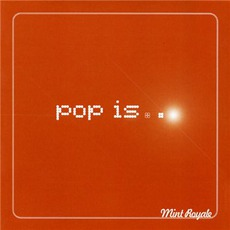 Pop Is... (Limited Edition)