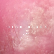 High Highs mp3 Album by High Highs