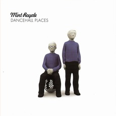 Dancehall Places by Mint Royale