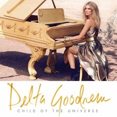 Child Of The Universe (Deluxe Edition) mp3 Album by Delta Goodrem