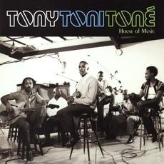 House Of Music mp3 Album by Tony! Toni! Toné!
