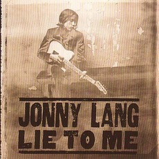 Lie To Me mp3 Album by Jonny Lang