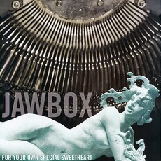 For Your Own Special Sweetheart (Remastered) mp3 Album by Jawbox
