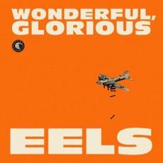 Wonderful, Glorious by Eels