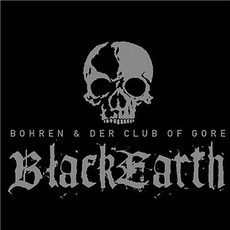 Black Earth mp3 Album by Bohren & Der Club Of Gore