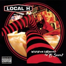 Whatever Happened To P.J. Soles? mp3 Album by Local H