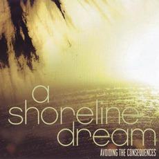 Avoiding The Consequences mp3 Album by A Shoreline Dream