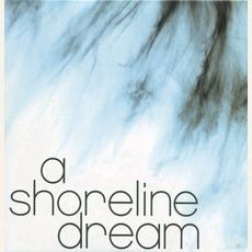 A Shoreline Dream mp3 Album by A Shoreline Dream
