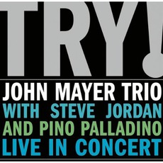 Try! mp3 Live by John Mayer Trio