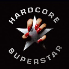 Hardcore Superstar (Germany Edition)