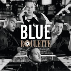Roulette (Special Version) by Blue