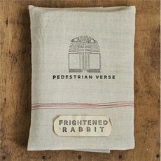 Pedestrian Verse (Deluxe Edition) mp3 Album by Frightened Rabbit