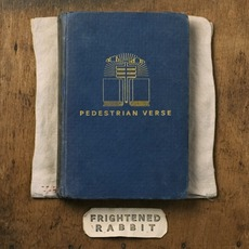 Pedestrian Verse mp3 Album by Frightened Rabbit