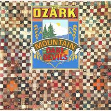 The Ozark Mountain Daredevils (Remastered)