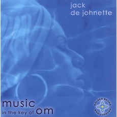 Music In The Key Of Om by Jack DeJohnette