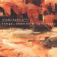Songs, Stories & Spirituals by John Patitucci