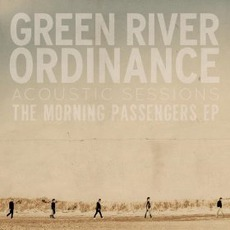 The Morning Passengers EP: Acoustic Sessions mp3 Album by Green River Ordinance